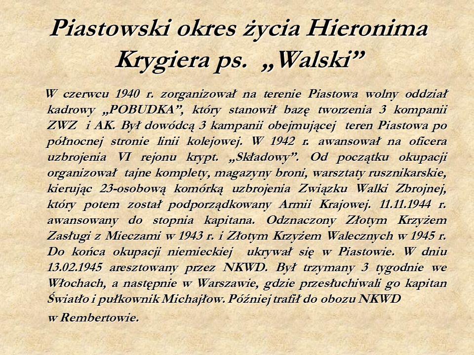 """Piastowski okres życia Hieronima Krygiera ps. """"Walski W czerwcu 1940 r."""