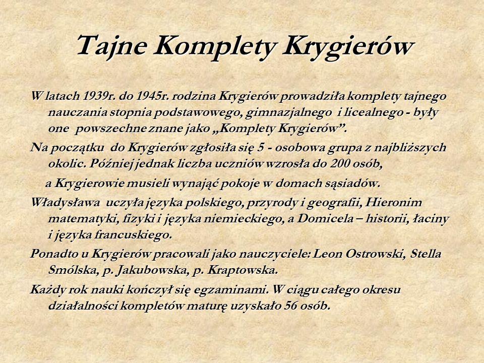 Tajne Komplety Krygierów W latach 1939r. do 1945r.