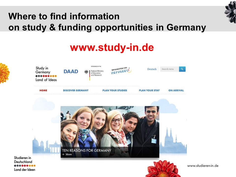 Where to find information on study & funding opportunities in Germany www.study-in.de