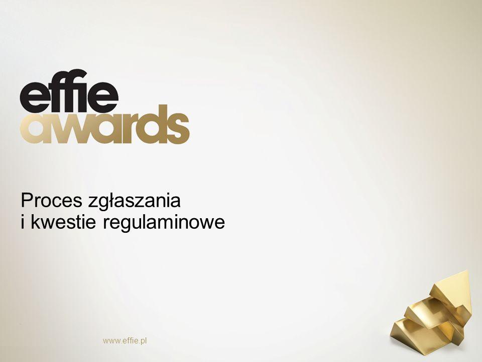 Proces zgłaszania i kwestie regulaminowe www.effie.pl