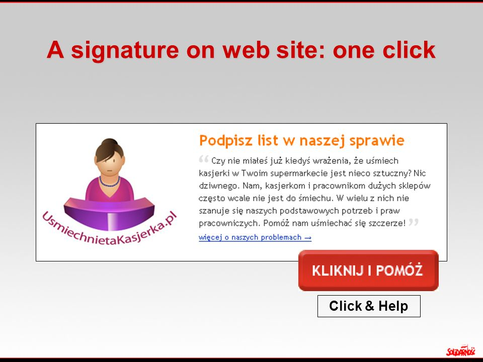 A signature on web site: one click Click & Help