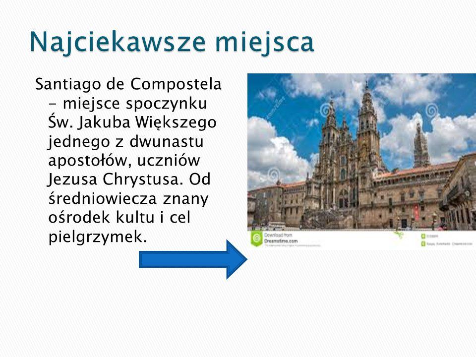 Santiago de Compostela - miejsce spoczynku Św. Jakuba Większego jednego z dwunastu apostołów, uczniów Jezusa Chrystusa. Od średniowiecza znany ośrodek