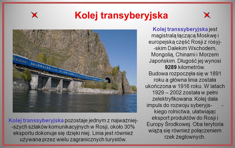 Trasa koleji transsyberyjskiej Ma długość 9289 km i przechodzi przez osiem stref czasowych. Jest to najdłuższa linia kolejowa na świecie. Jej budowa z