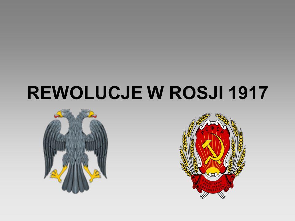 REWOLUCJE W ROSJI 1917