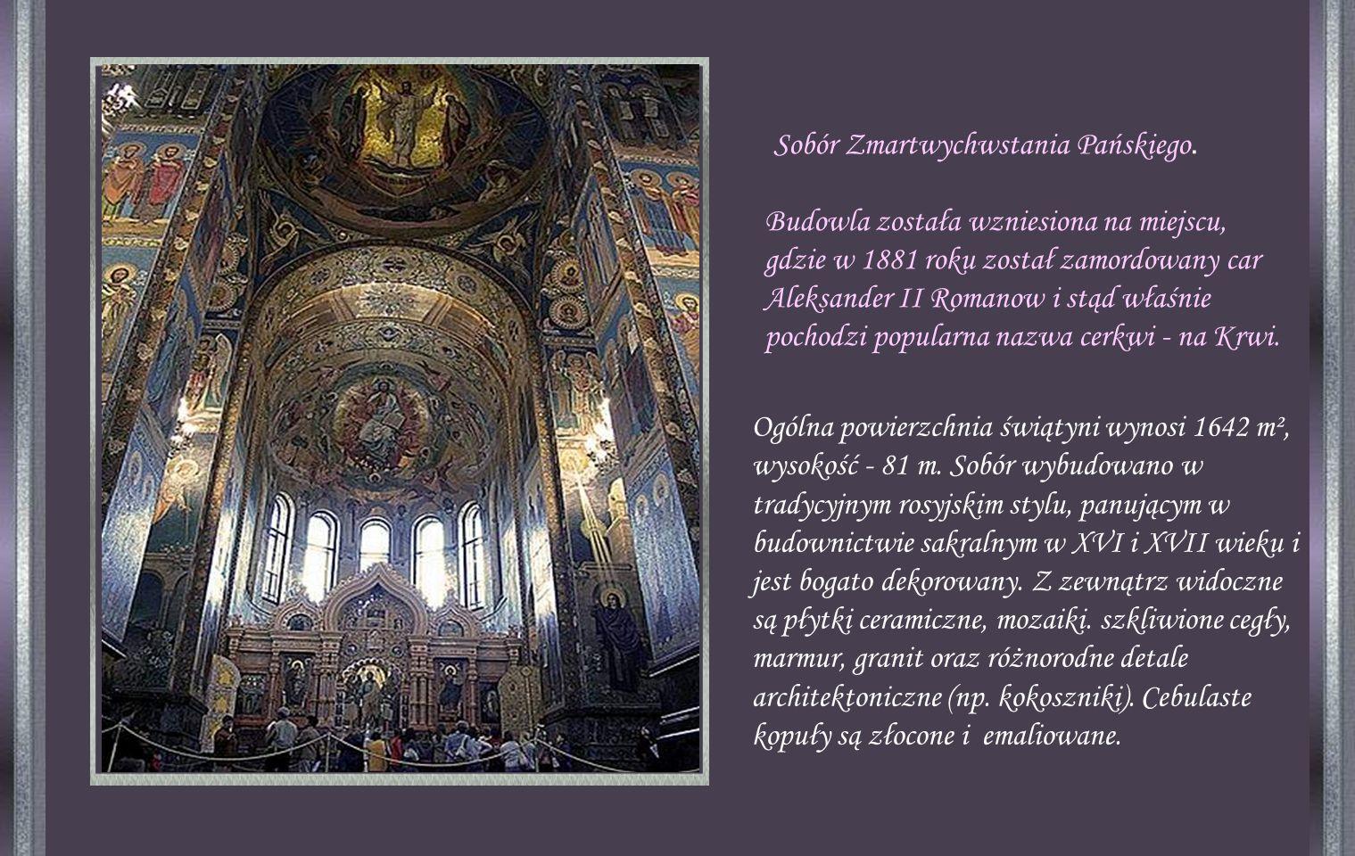 Katedralna cerkiew Chrystusa Zbawiciela jest votum dziękczynnym za uratowanie Rosji przed najazdem napoleońskim w 1812 roku.