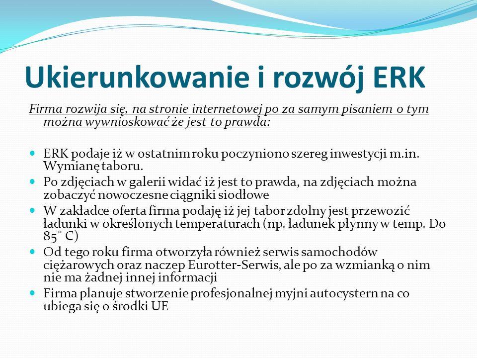 Ukierunkowanie i rozwój ERK Firma rozwija się, na stronie internetowej po za samym pisaniem o tym można wywnioskować że jest to prawda: ERK podaje iż