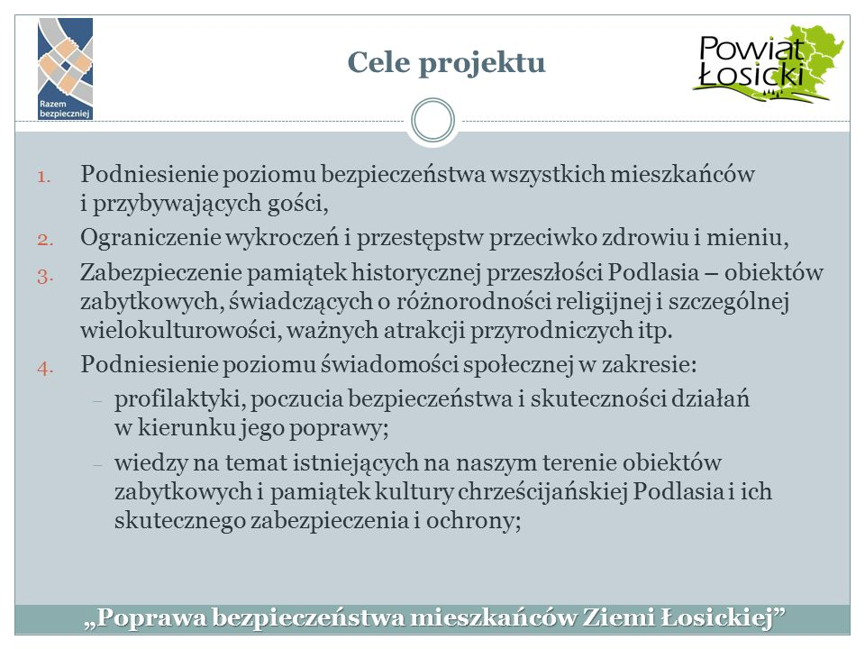 """""""Poprawa bezpieczeństwa mieszkańców Ziemi Łosickiej Lokalizacja kamery nr 6"""