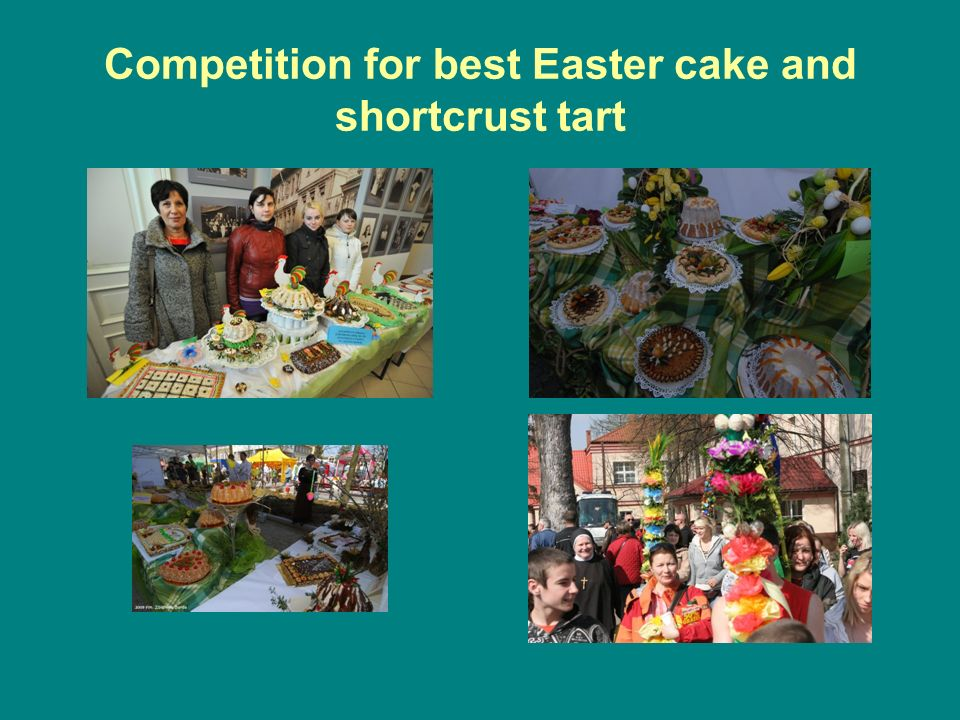 Competition for best Easter cake and shortcrust tart