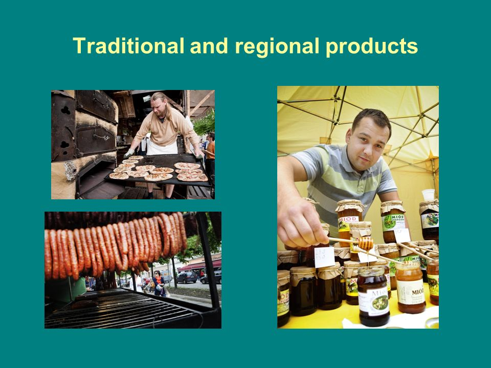 Traditional and regional products