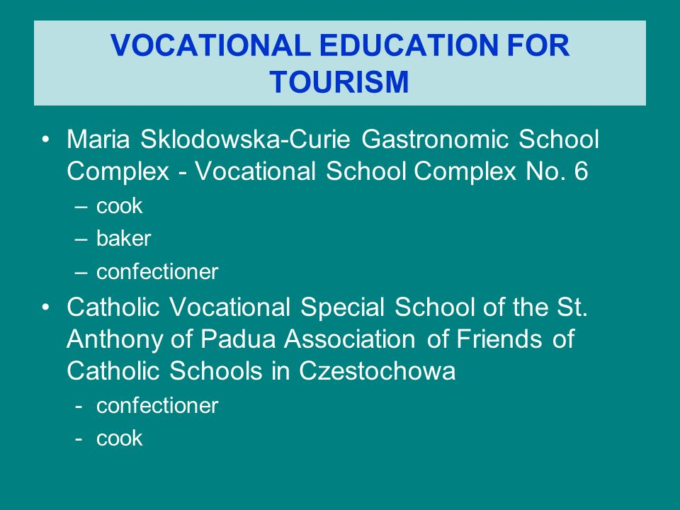 VOCATIONAL EDUCATION FOR TOURISM Maria Sklodowska-Curie Gastronomic School Complex - Vocational School Complex No.