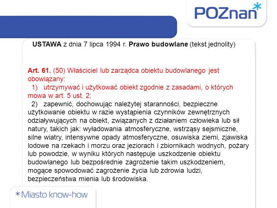 USTAWA z dnia 7 lipca 1994 r. Prawo budowlane (tekst jednolity) Art.