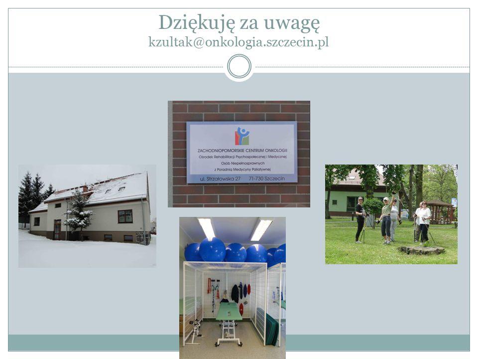 Dziękuję za uwagę kzultak@onkologia.szczecin.pl