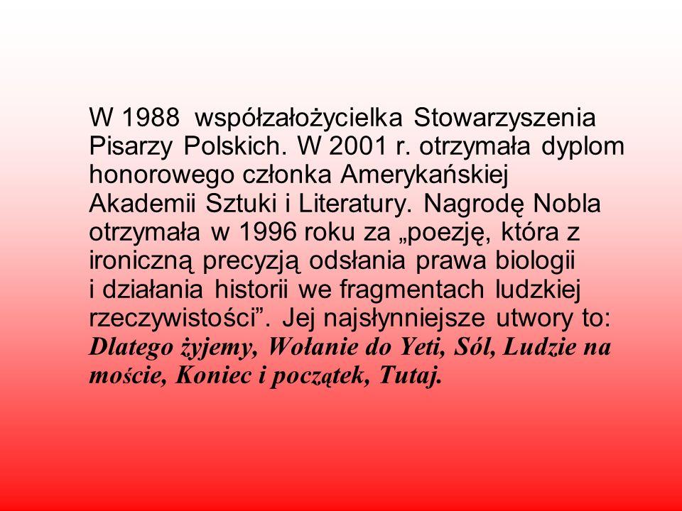 Urodzona 2 lipca 1923. Zmarła 1 lutego 2012 r. w Krakowie – polska poetka, eseistka i krytyk literacki, a także tłumaczka literatury francuskiej.