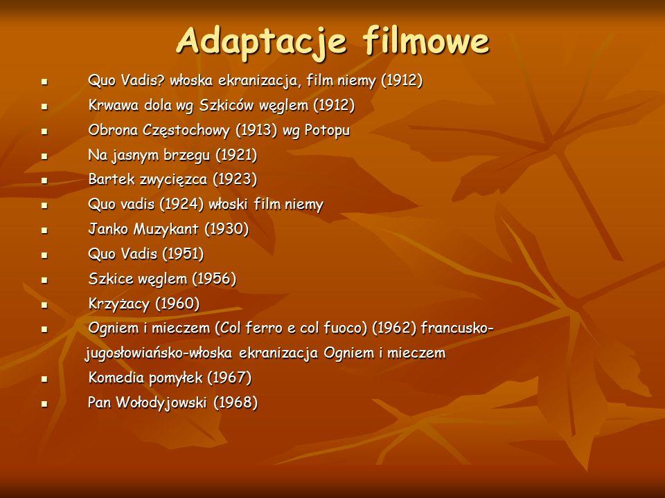 Adaptacje filmowe Quo Vadis? włoska ekranizacja, film niemy (1912) Quo Vadis? włoska ekranizacja, film niemy (1912) Krwawa dola wg Szkiców węglem (191