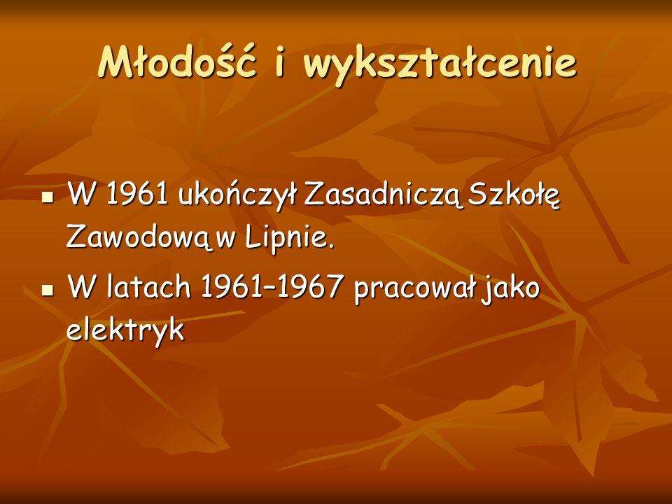 Młodość i wykształcenie W 1961 ukończył Zasadniczą Szkołę Zawodową w Lipnie. W 1961 ukończył Zasadniczą Szkołę Zawodową w Lipnie. W latach 1961–1967 p