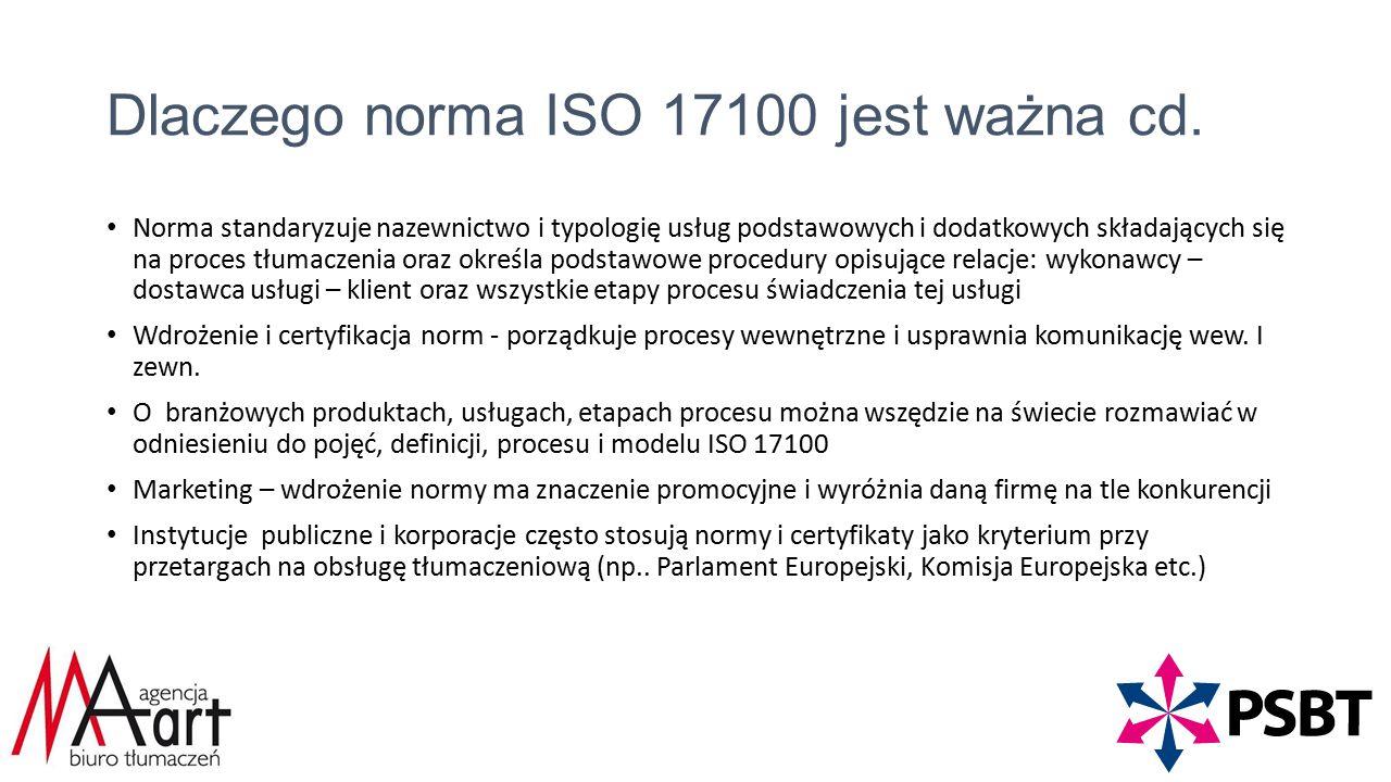 Dlaczego norma ISO 17100 jest ważna cd.