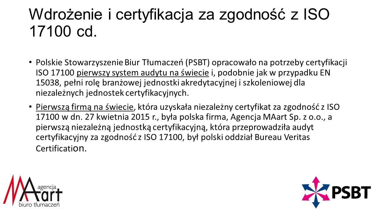 Wdrożenie i certyfikacja za zgodność z ISO 17100 cd.
