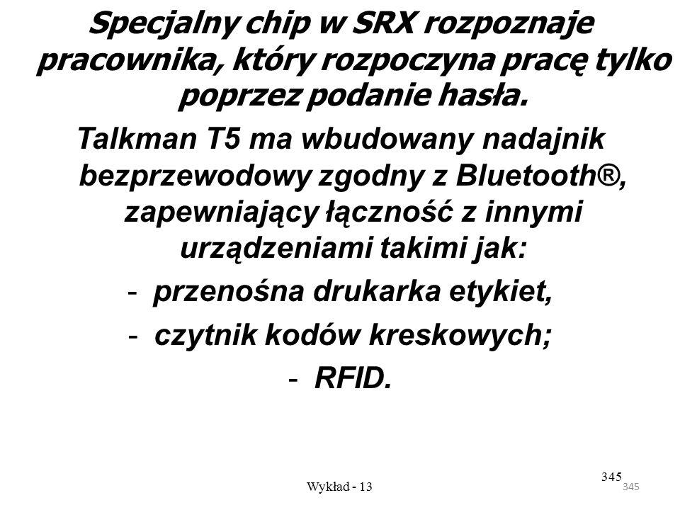 344 Wykład - 13 344 Bezprzewodowa wolność to: - Zwiększona elastyczność urządzenia, do których SRX jest podłączone może być noszone na pasku użytkowni