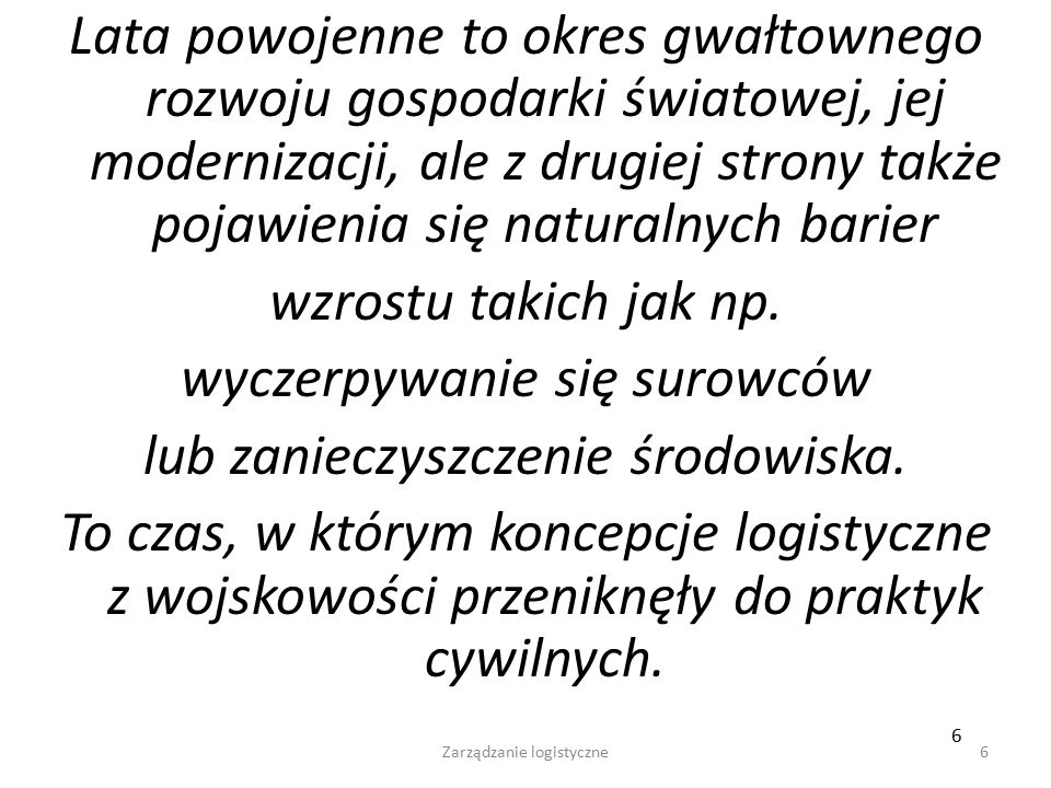 336 Wykład- 12 - cz.3 336 System logistyki zaopatrzenia Dostawca Magazyn Zakład Produ- kcyjny Ładunek Skonsoli- dowany