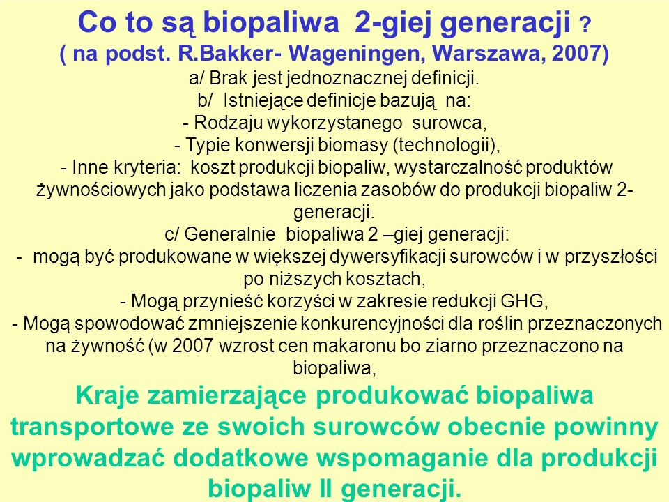 Co to są biopaliwa 2-giej generacji . ( na podst.