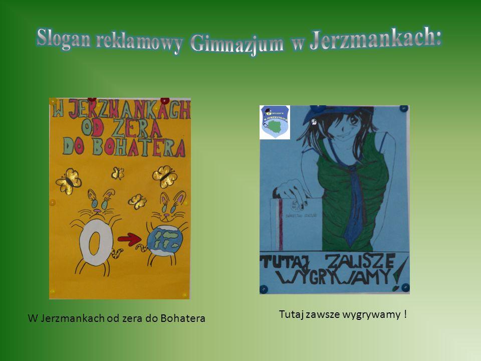 W Jerzmankach od zera do Bohatera Tutaj zawsze wygrywamy !