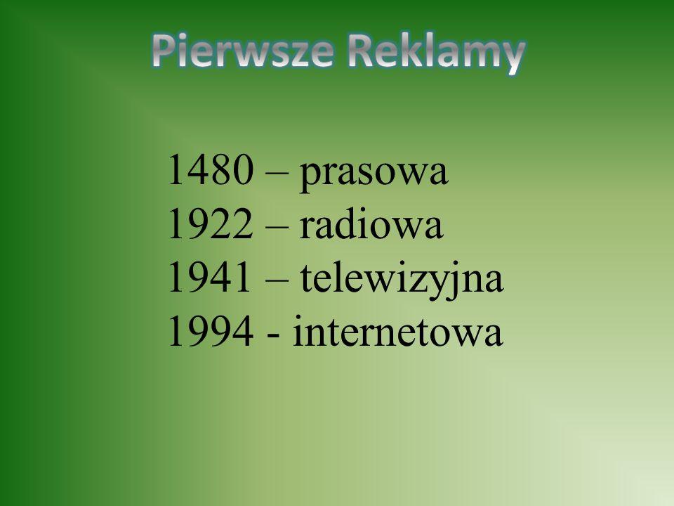 1480 – prasowa 1922 – radiowa 1941 – telewizyjna 1994 - internetowa