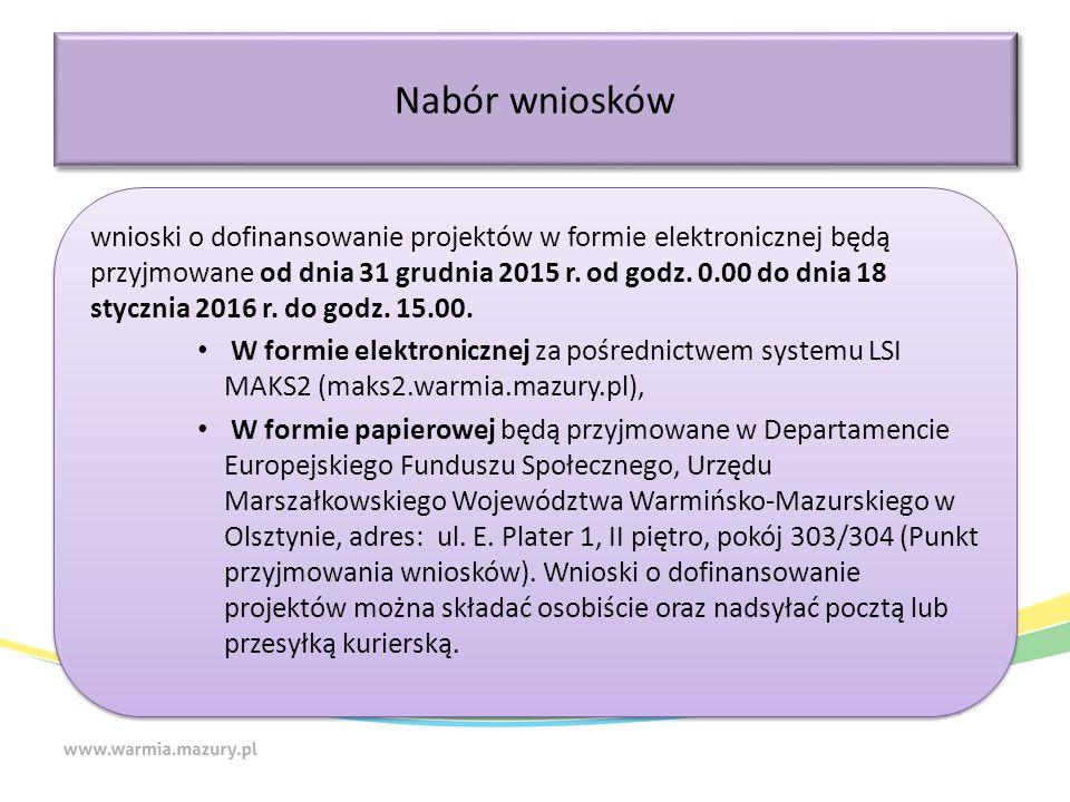 wnioski o dofinansowanie projektów w formie elektronicznej będą przyjmowane od dnia 31 grudnia 2015 r.