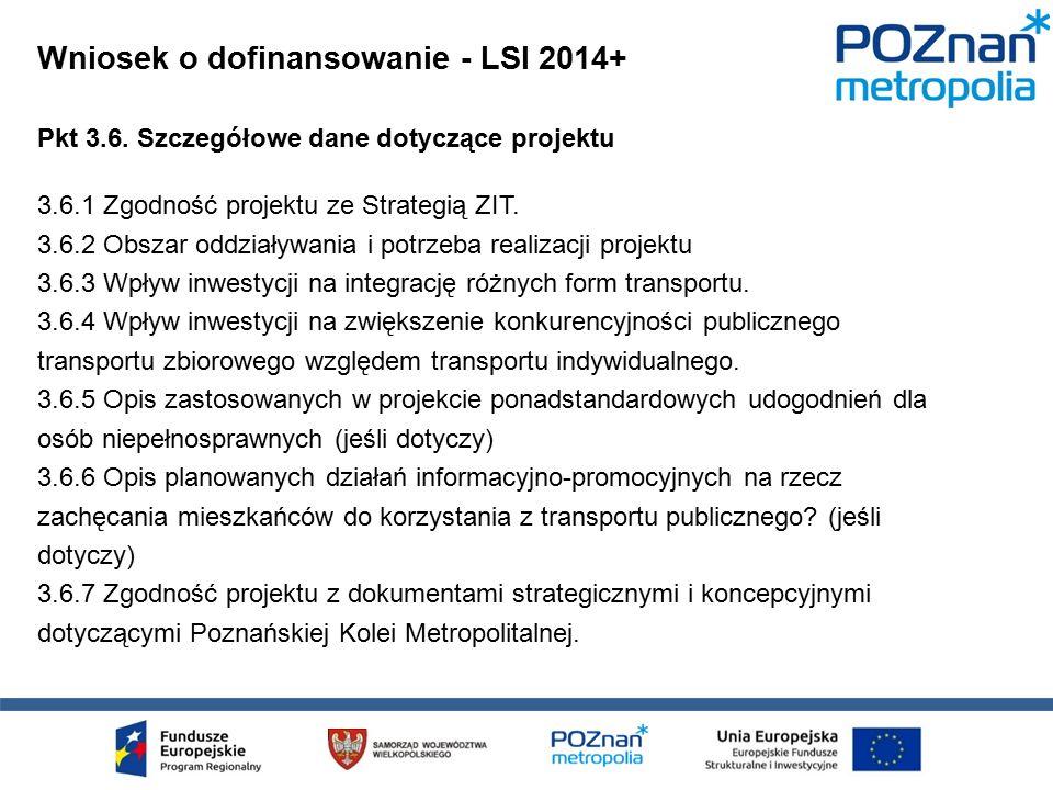 Pkt 3.6. Szczegółowe dane dotyczące projektu 3.6.1 Zgodność projektu ze Strategią ZIT.