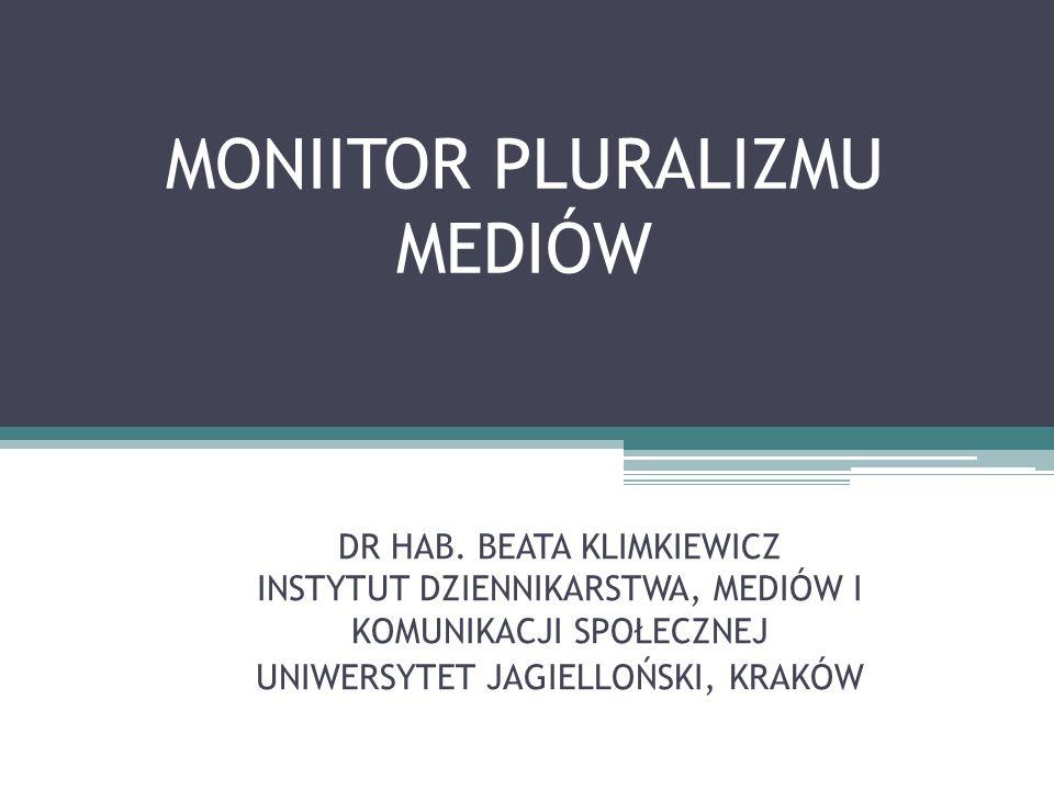 MONIITOR PLURALIZMU MEDIÓW DR HAB.