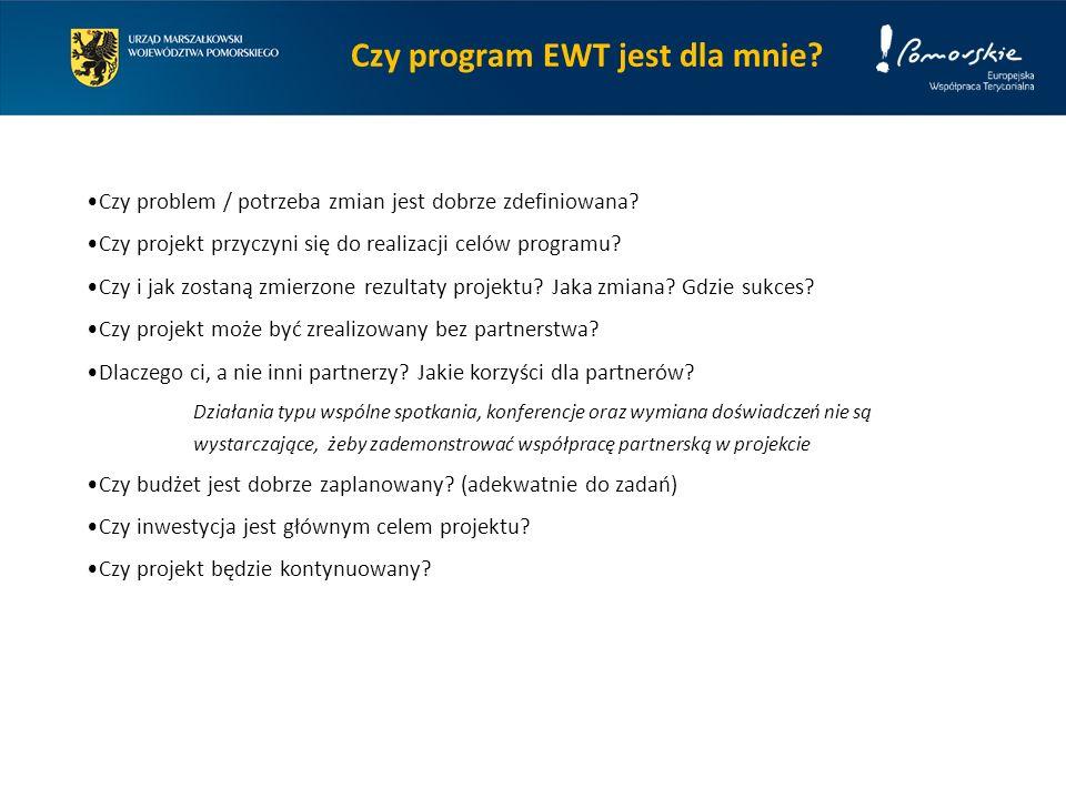 Czy program EWT jest dla mnie. Czy problem / potrzeba zmian jest dobrze zdefiniowana.