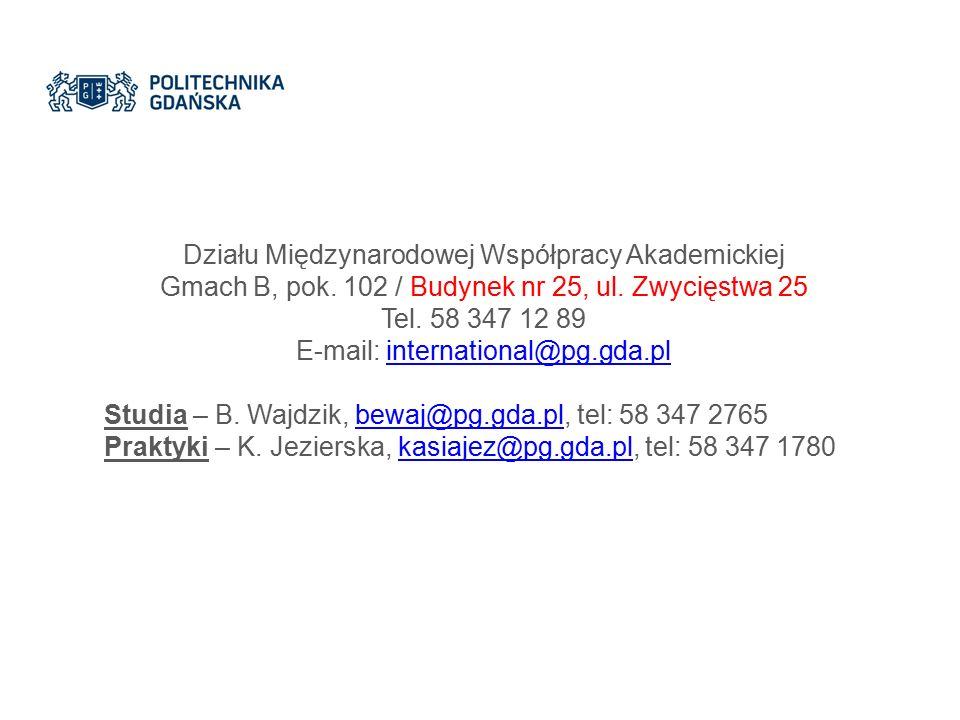 Działu Międzynarodowej Współpracy Akademickiej Gmach B, pok.