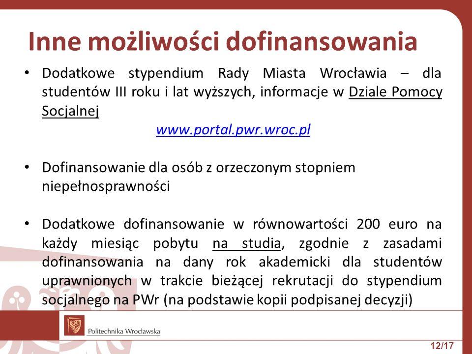Dodatkowe stypendium Rady Miasta Wrocławia – dla studentów III roku i lat wyższych, informacje w Dziale Pomocy Socjalnej www.portal.pwr.wroc.pl Dofina
