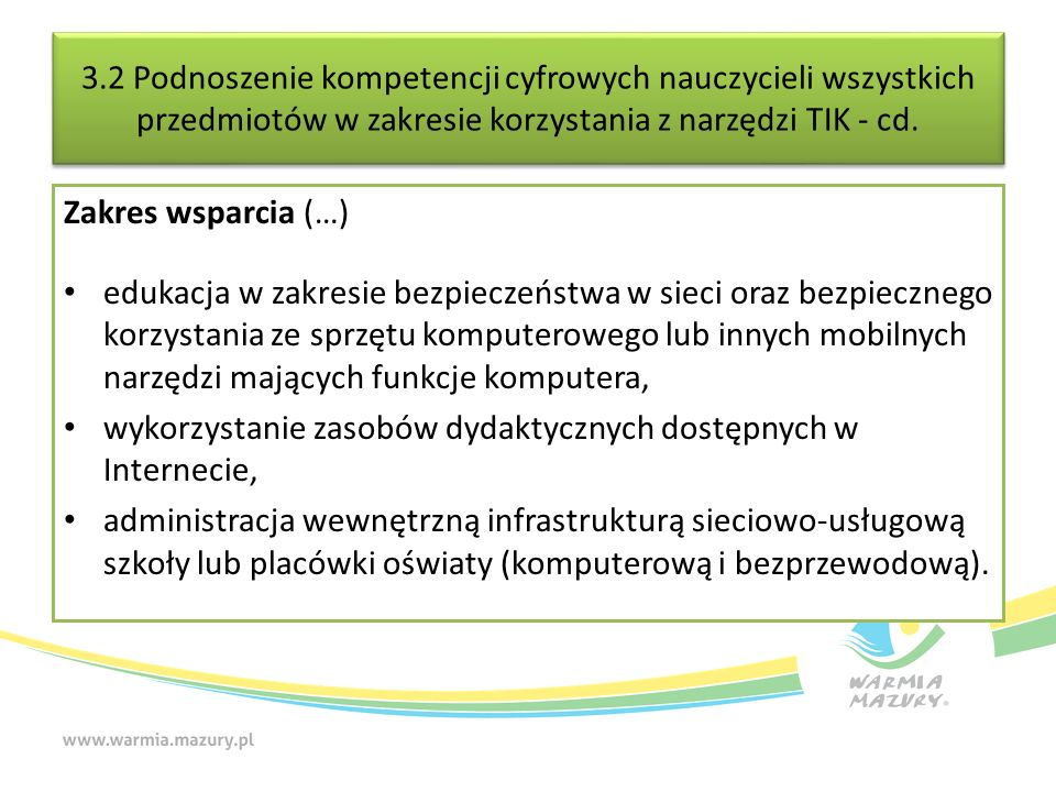 3.2 Podnoszenie kompetencji cyfrowych nauczycieli wszystkich przedmiotów w zakresie korzystania z narzędzi TIK - cd.