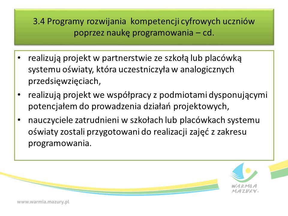 3.4 Programy rozwijania kompetencji cyfrowych uczniów poprzez naukę programowania – cd.