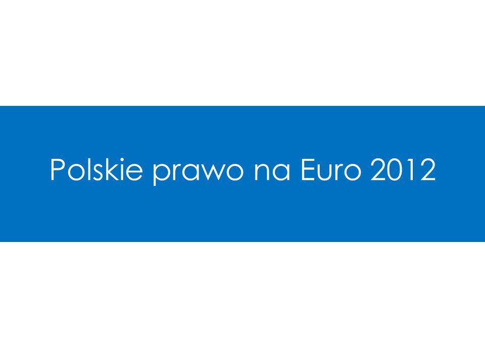 Polskie prawo na Euro 2012