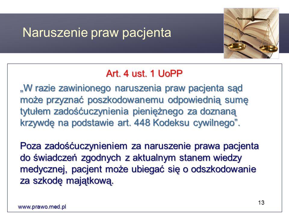 www.prawo.med.pl Art. 4 ust.