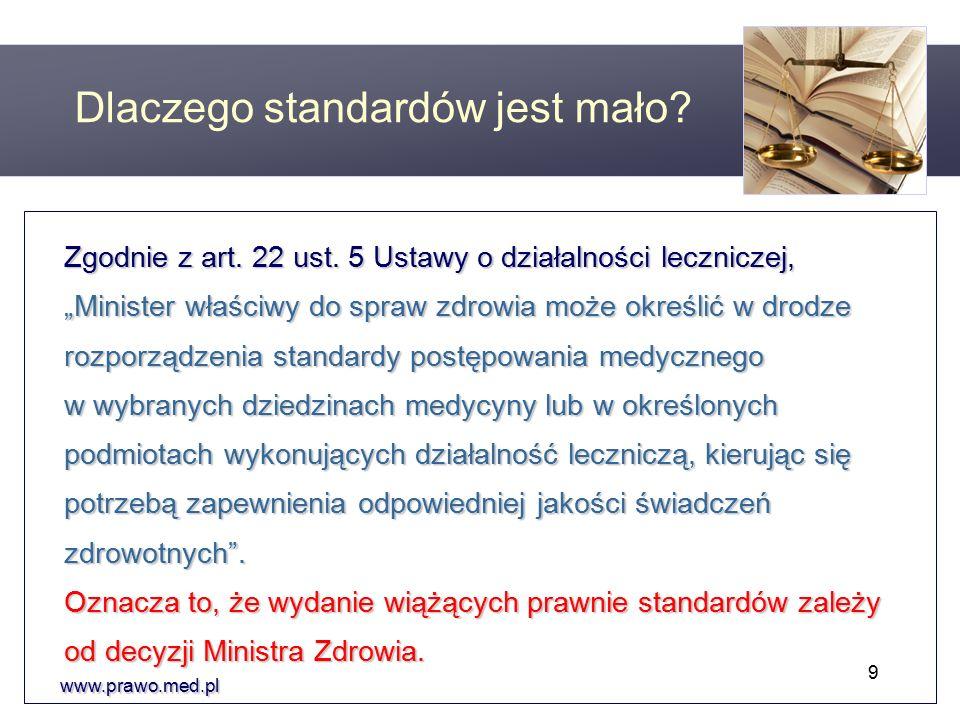 www.prawo.med.pl Zgodnie z art. 22 ust.