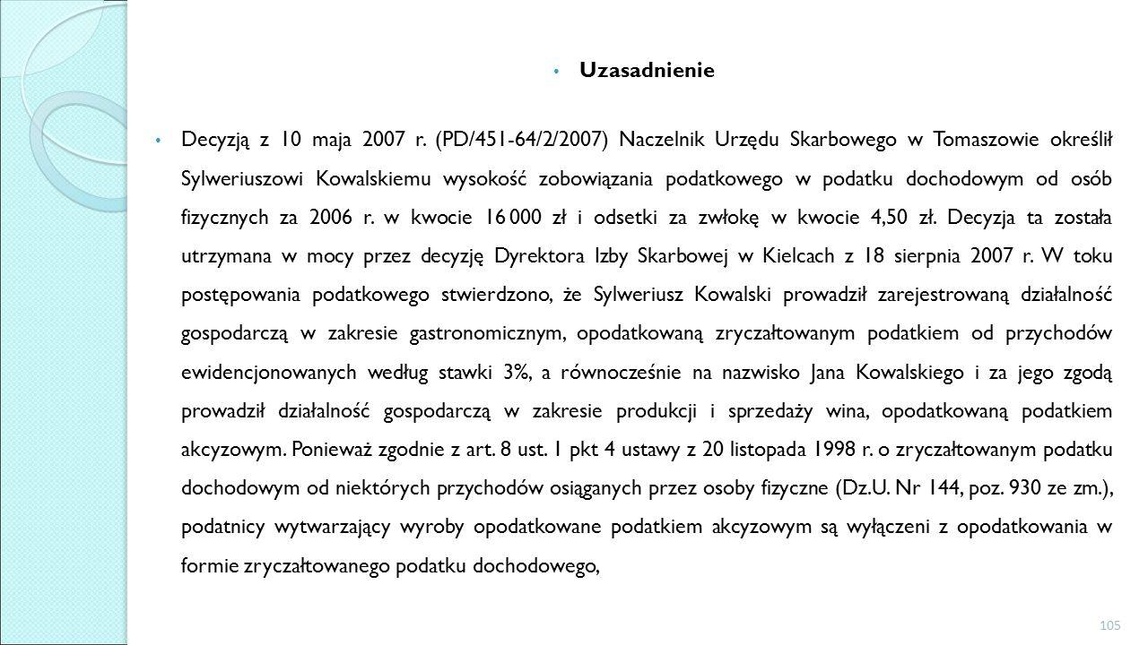 Uzasadnienie Decyzją z 10 maja 2007 r.