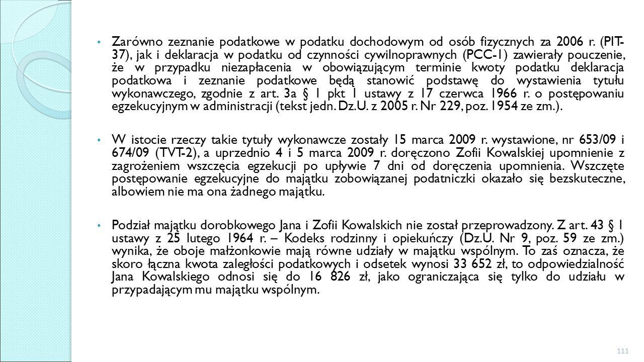 Zarówno zeznanie podatkowe w podatku dochodowym od osób fizycznych za 2006 r.
