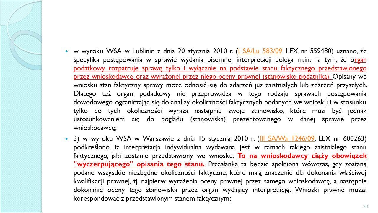 w wyroku WSA w Lublinie z dnia 20 stycznia 2010 r.
