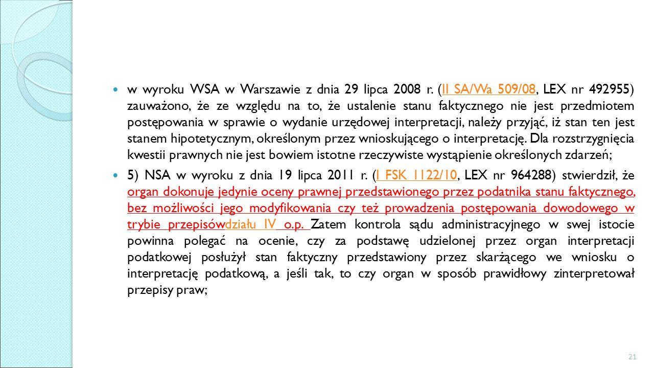 w wyroku WSA w Warszawie z dnia 29 lipca 2008 r.