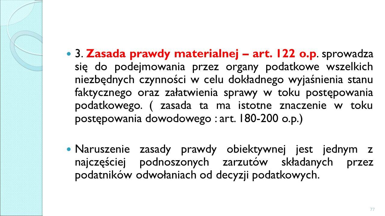 3. Zasada prawdy materialnej – art. 122 o.p.