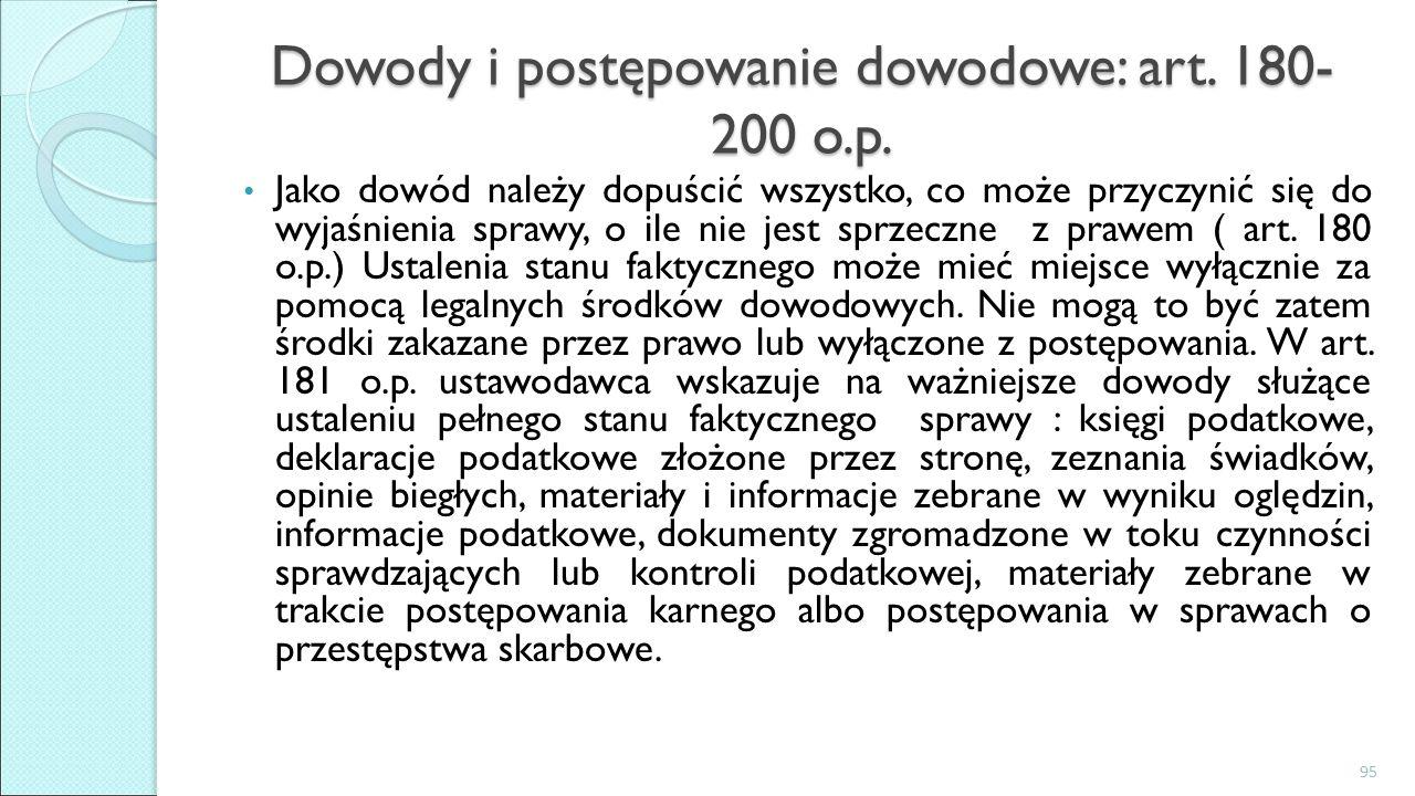 Dowody i postępowanie dowodowe: art. 180- 200 o.p.