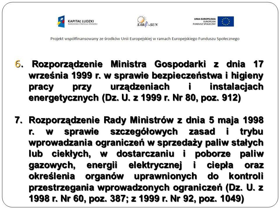 6. Rozporządzenie Ministra Gospodarki z dnia 17 września 1999 r.