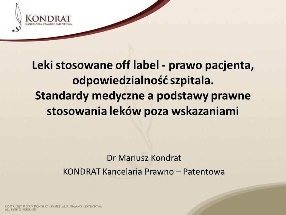 Leki stosowane off label - prawo pacjenta, odpowiedzialność szpitala.