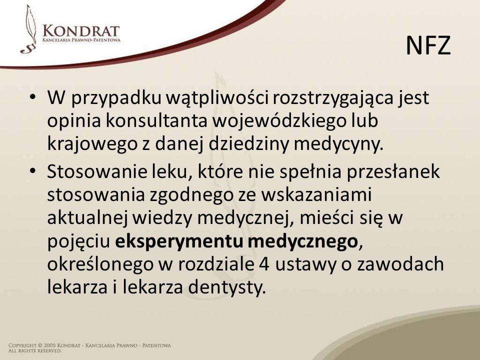 NFZ W przypadku wątpliwości rozstrzygająca jest opinia konsultanta wojewódzkiego lub krajowego z danej dziedziny medycyny.