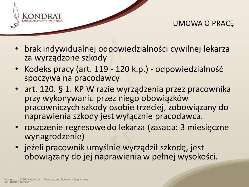 UMOWA O PRACĘ brak indywidualnej odpowiedzialności cywilnej lekarza za wyrządzone szkody Kodeks pracy (art.