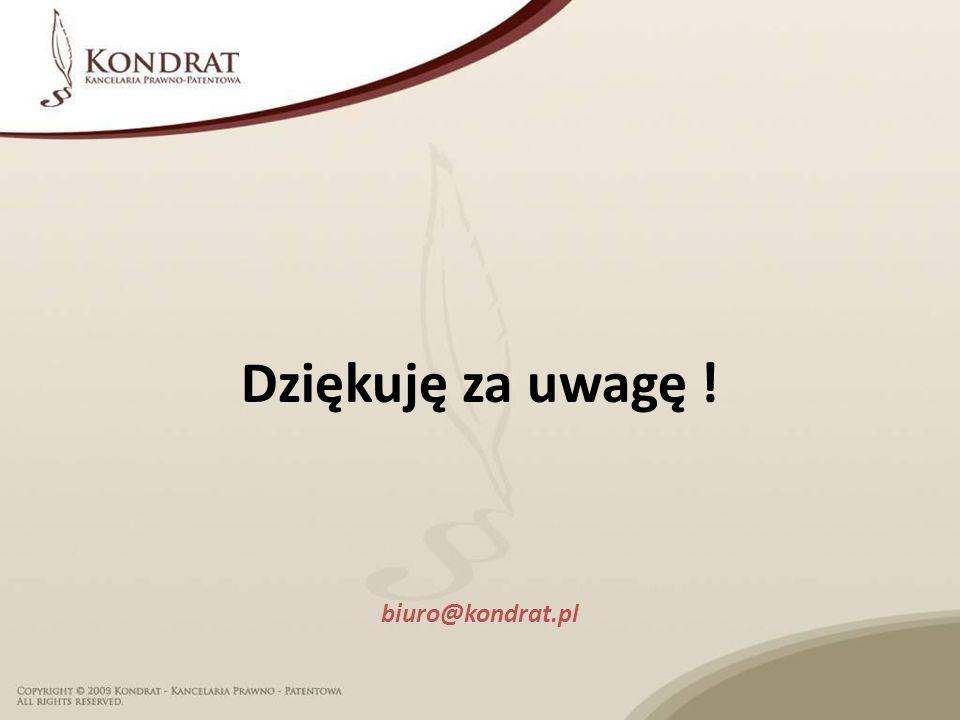 Dziękuję za uwagę ! biuro@kondrat.pl