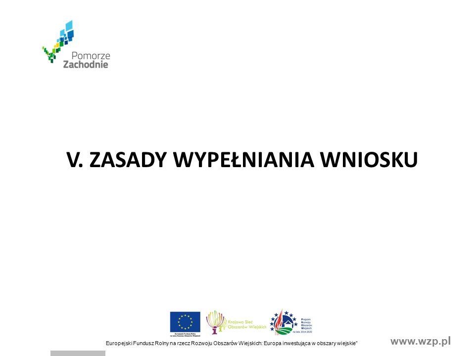 www.wzp.p l Europejski Fundusz Rolny na rzecz Rozwoju Obszarów Wiejskich: Europa inwestująca w obszary wiejskie V.