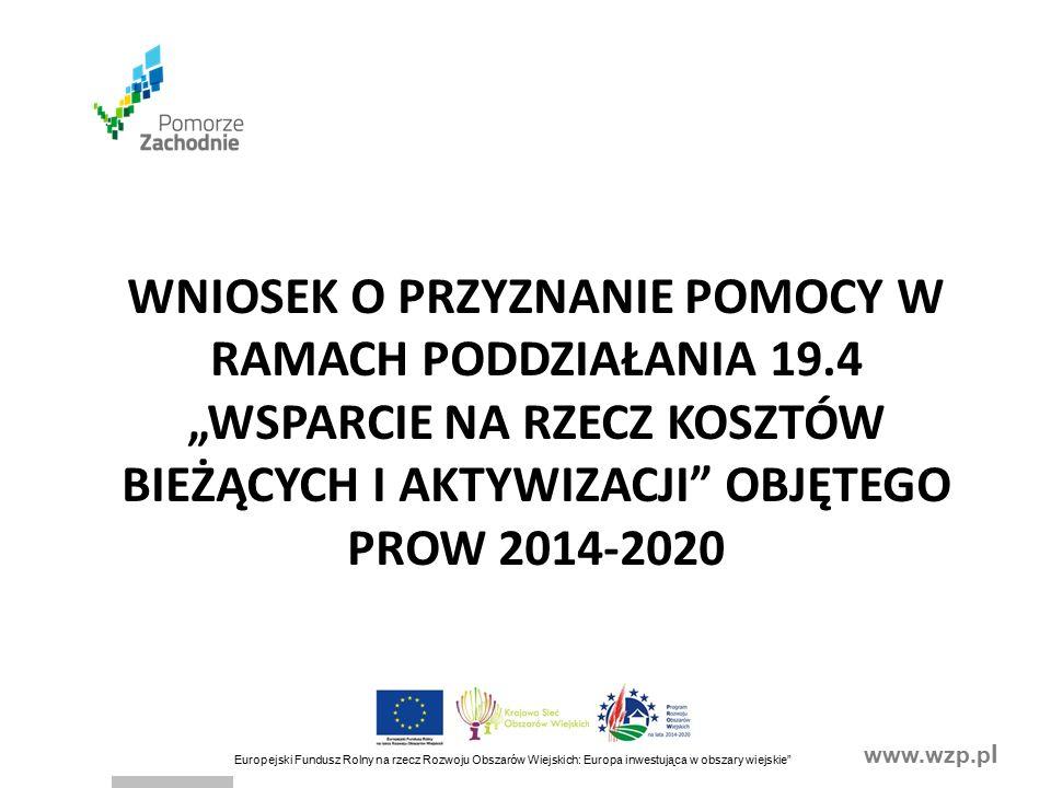 www.wzp.p l Europejski Fundusz Rolny na rzecz Rozwoju Obszarów Wiejskich: Europa inwestująca w obszary wiejskie IV.